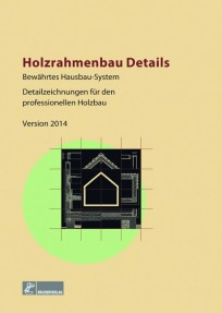 Holzrahmenbau-Details 2014. CD-ROM