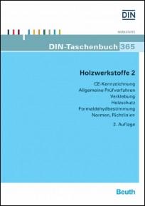 DIN-Taschenbuch 365. Holzwerkstoffe 2