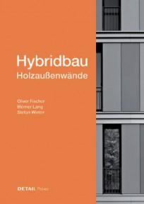 Hybridbau - Holzaußenwände