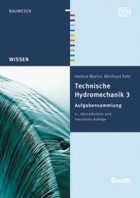 Technische Hydromechanik, Band 3: Aufgabensammlung