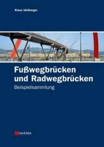 Fußwegbrücken und Radwegbrücken. Beispielsammlung