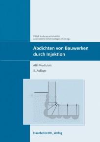Abdichten von Bauwerken durch Injektion