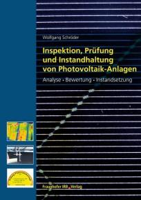 Inspektion, Prüfung und Instandhaltung von Photovoltaikanlagen