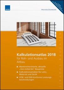 sirAdos Kalkulationsatlas 2018 für Roh- und Ausbau im Altbau