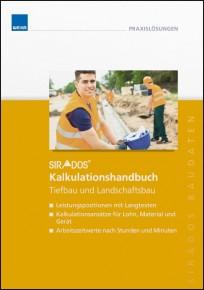 sirAdos Kalkulationshandbuch 2017 - Tiefbau und Landschaftsbau