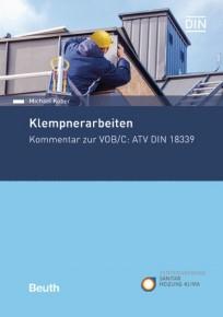 Klempnerarbeiten  - Kommentar zur VOB Teil C: ATV DIN 18339