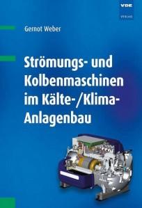 Strömungs- und Kolbenmaschinen im Kälte-/Klima-Anlagenbau