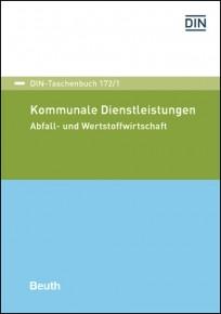 DIN-Taschenbuch 172/1. Kommunale Dienstleistungen 1
