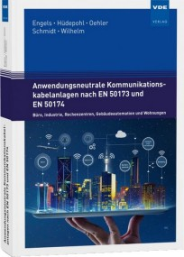 Anwendungsneutrale Kommunikationskabelanlagen nach EN 50173 und EN 50174