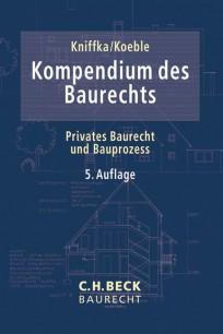 Kompendium des Baurechts