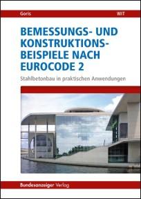 Bemessungs- und Konstruktionsbeispiele nach Eurocode 2
