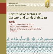 Konstruktionsdetails im Garten- und Landschaftsbau - Band 3