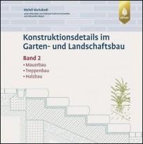 Konstruktionsdetails im Garten- und Landschaftsbau - Band 2