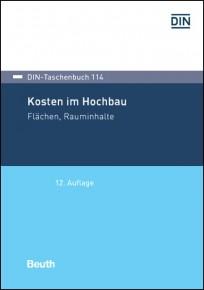 DIN-Taschenbuch 114. Kosten im Hochbau - Flächen, Rauminhalte