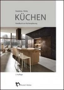 k chen handbuch zur k chenplanung hausberg k nig b cher din normen zu bau architektur. Black Bedroom Furniture Sets. Home Design Ideas