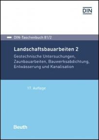 DIN-Taschenbuch 81/2. Landschaftsbauarbeiten 2