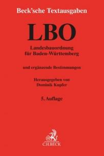 Landesbauordnung für Baden-Württemberg. LBO