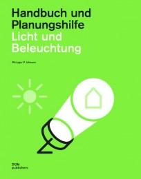 Licht und Beleuchtung. Handbuch und Planungshilfe