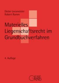 Materielles Liegenschaftsrecht im Grundbuchverfahren