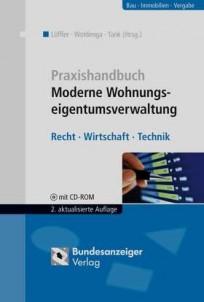 Praxishandbuch Moderne Wohnungseigentumsverwaltung - WEG