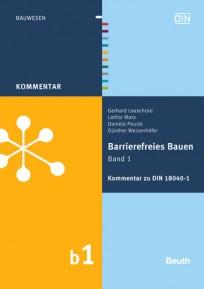 Kommentar zu DIN 18040-1. Barrierefreies Bauen Band 1