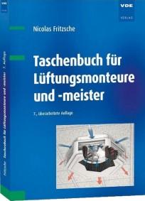 Taschenbuch für Lüftungsmonteure und -meister