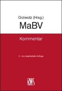 MaBV - Kommentar zur Makler- und Bauträgerverordnung