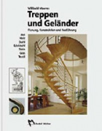 Treppen und Geländer, aus Holz - Stahl - Edelstahl - Stein - Glas - Textil