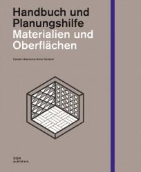 Materialien und Oberflächen. Handbuch und Planungshilfe