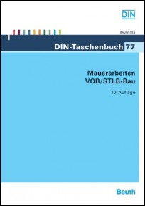 DIN-Taschenbuch 77. Mauerarbeiten VOB/STLB-Bau