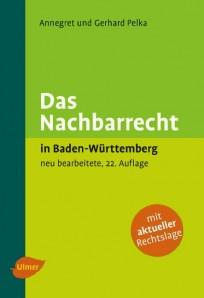 Das Nachbarrecht in Baden-Württemberg