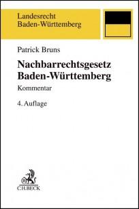 Nachbarrechtsgesetz Baden-Württemberg. Kommentar