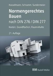Normengerechtes Bauen nach DIN 276 / DIN 277