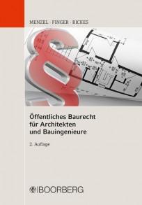 Öffentliches Baurecht für Architekten und Bauingenieure