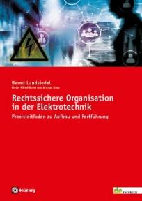 Rechtssichere Organisation in der Elektrotechnik