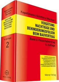 Vergütung, Nachträge und Behinderungsfolgen beim Bauvertrag, Band 2: Pauschalvertrag