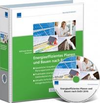 Energieeffizientes Planen und Bauen nach EnEV 2016