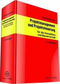 Projektmanagement und Projektsteuerung für die Immobilien- und Bauwirtschaft