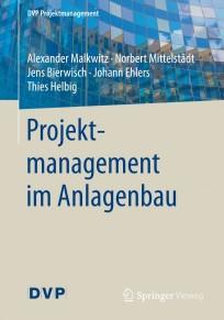 Projektmanagement im Anlagenbau