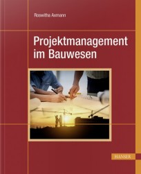 Projektmanagement im Bauwesen
