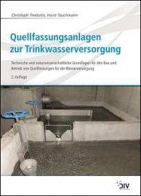 Quellfassungsanlagen zur Trinkwasserversorgung
