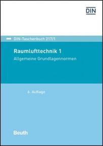 DIN-Taschenbuch 217/1. Raumlufttechnik 1