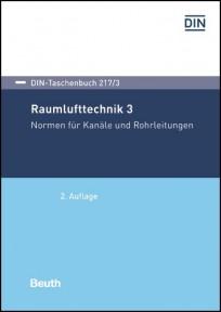 DIN-Taschenbuch 217/3. Raumlufttechnik 3