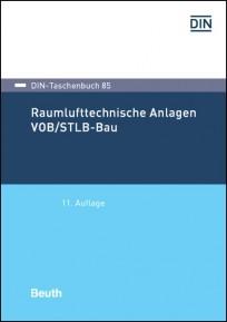 DIN-Taschenbuch 85. Raumlufttechnische Anlagen VOB/STLB-Bau