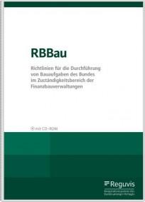 RBBau - Richtlinien für die Durchführung von Bauaufgaben des Bundes