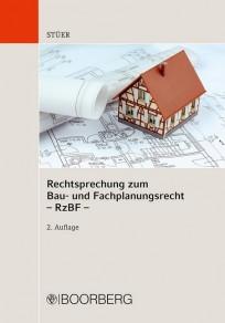 Rechtsprechung zum Bau- und Fachplanungsrecht (RzBF)