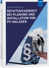 Rechtssicherheit bei Planung und Installation von PV-Anlagen