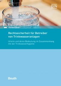 Rechtssicherheit für Betreiber von Trinkwasseranlagen