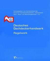 Deutsches Dachdeckerhandwerk - Regelwerk in 2 Ordnern