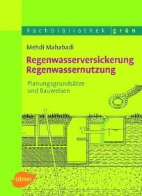 Regenwasserversickerung, Regenwassernutzung